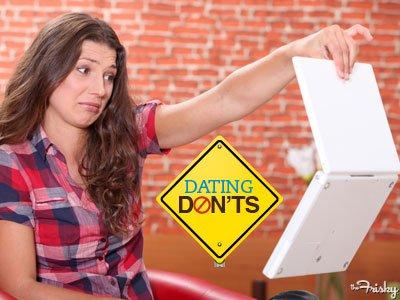 Internet Dating Don  ts